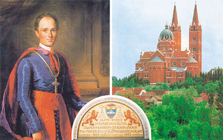 Bishop Strossmayer and the cathedral of Djakovo